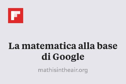 La matematica alla base di Google http://flip.it/8WjX8