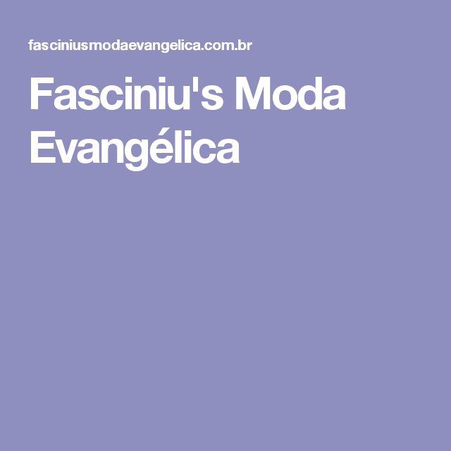 Fasciniu's Moda Evangélica