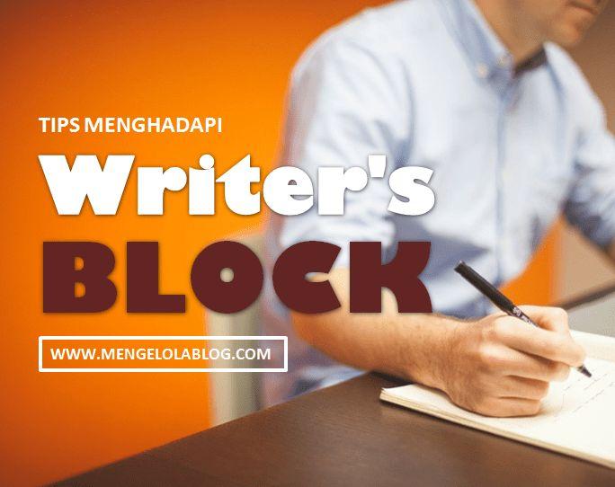 Tips menghadapi writers block #mengelola blog