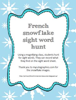 Primary French Immersion Resources: Snowflake sight word hunt