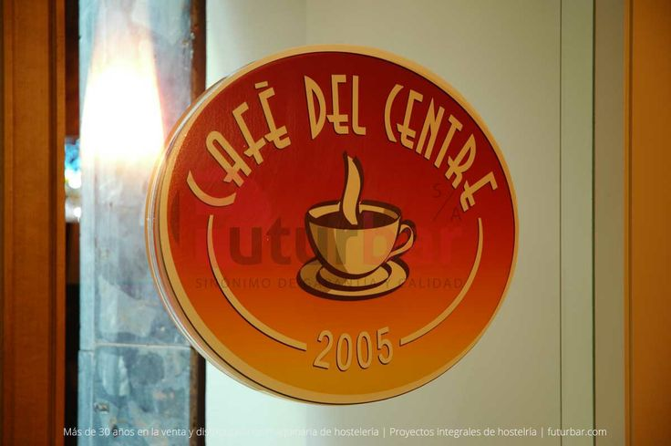 Diseño del letrero y logo del Café del Centre en Barcelona. Realizado por futurbar.com