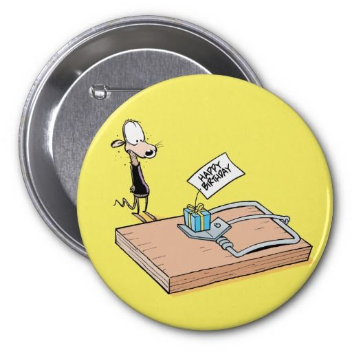 Happy Birthday Button for someone who got a little bit older. 50% off all buttons. Use the code word TEEBUTTONFUN #zazzle #happybirthday #funny #cartoon $6.25