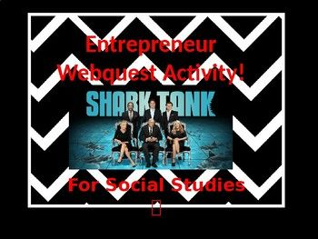 """Inspired by the hit tv show """"Shark Tank"""", this is an Entrepreneur Web quest will help your student learn what it takes to become your own (boss from the best)! Research the stories behind these 16 great entrepreneurs."""