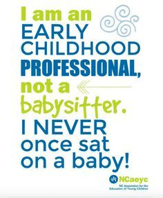 I am an early childhood professional
