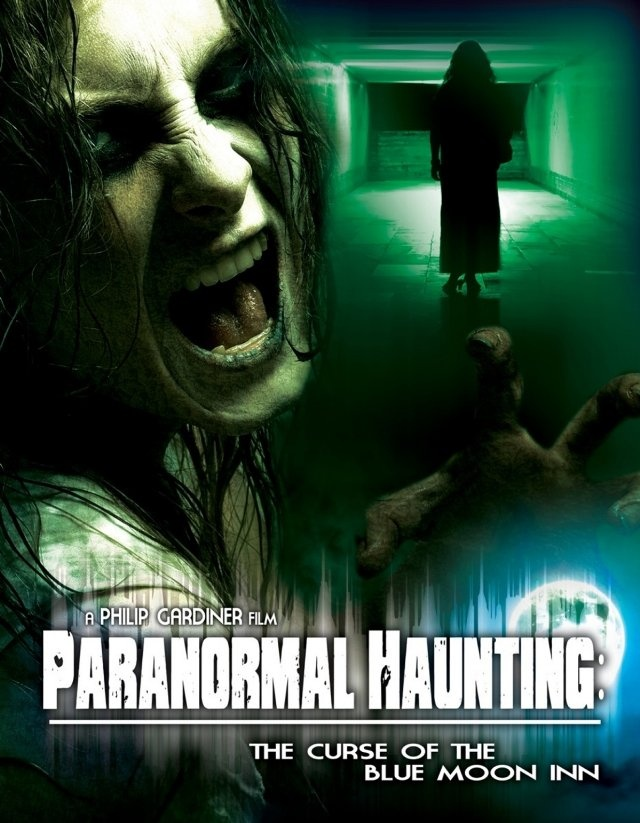 Paranormal Haunting: The Curse of the Blue Moon Inn 2011
