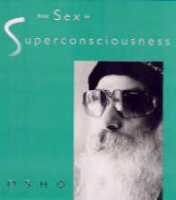 Osho From Sex to Superconsciousness