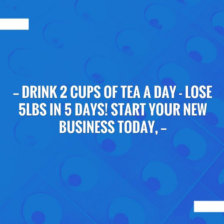 Read more on my blog 👉 Drink 2 Cups Of Tea A Day - Lose 5lbs In 5 Days! Start your new business today,  http://tlcex.blogspot.com/2017/09/drink-2-cups-of-tea-day-lose-5lbs-in-5.html?utm_campaign=crowdfire&utm_content=crowdfire&utm_medium=social&utm_source=pinterest