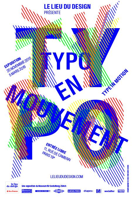 Typo en mouvement, Exhibition by Museum für Gestaltung - Zürich, at Fête du graphisme - 3, 2016
