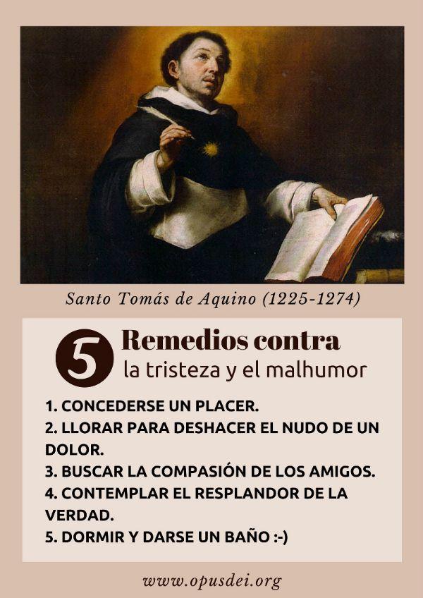 Santo Tomas de Aquino propone cinco remedios contra la tristeza y el malhumor.