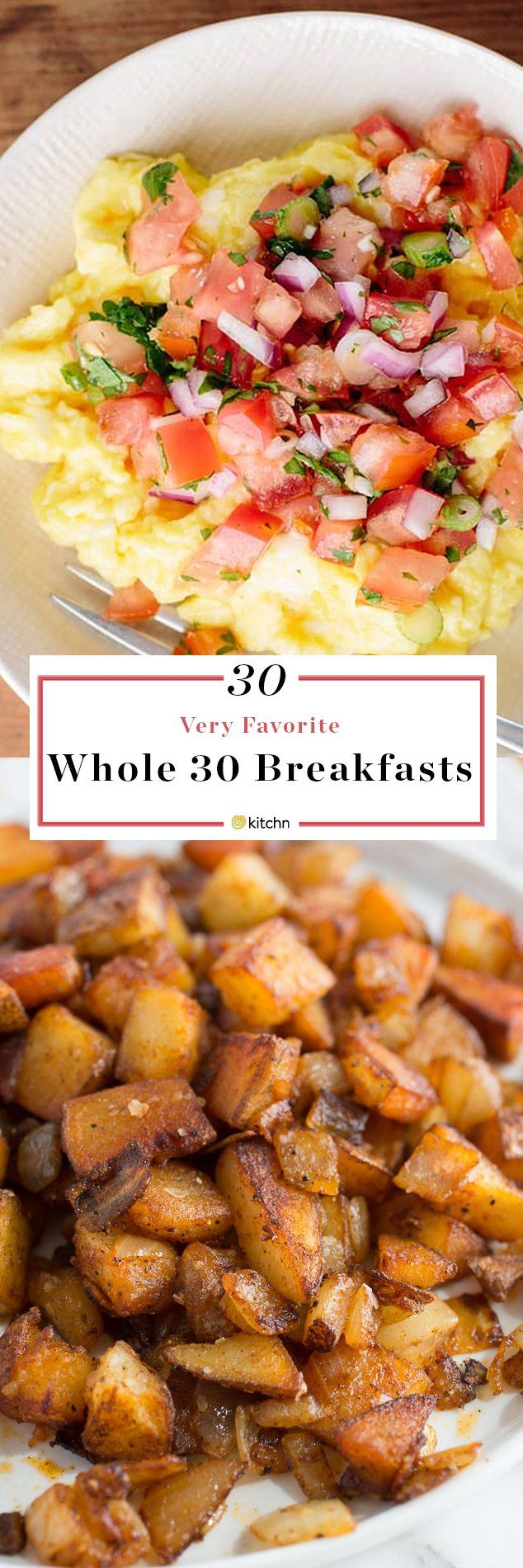 30 Best and Favorite Breakfasts for a Month of the Whole30 or Paleo Diet. Whether it's your first week of Whole 30 or you've been following the diet for a long time, these ideas and recipes for breakfasts and meals will change your mornings! Start out the new year in a healthy way with these eggs, chicken, beef, fish, potatoes, and vegetarian meals. This is a great way to lose weight!
