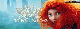 Brave - I am a Strong Princess Fb Cover