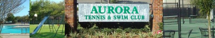 Aurora Tennis and Swim Club of New Orleans for Tennis, Swim, and Fitness