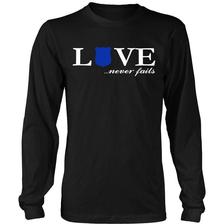 Police Law Enforcement Love Never Fails Valentines T Shirt