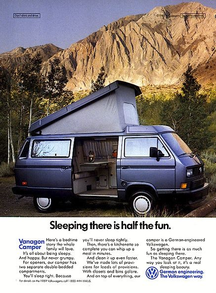 I used to have this ad hanging in my office.  my van was a 1987 but was the same color.  I love this ad for a 1988 VW Vanagon Camper. 'It's all about being sleepy. And happy. But never grumpy.' But of course. #RV