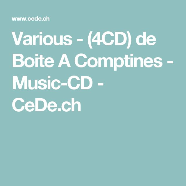 Various - (4CD) de Boite A Comptines - Music-CD - CeDe.ch