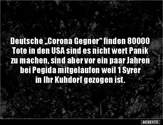 Deutsche Corona Gegner Finden 80000 Tote In Den Usa Sind Spruche Weisheiten Spruche So Wahr Zitate