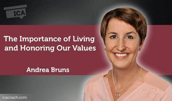 Coaching Case Study:  The Importance of Living and Honoring Our Values  Coaching Case Study By Andrea Bruns (Career Coach, SINGAPORE)