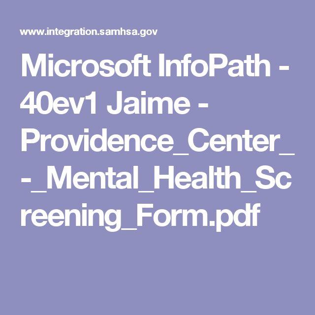 Microsoft InfoPath - 40ev1 Jaime - Providence_Center_-_Mental_Health_Screening_Form.pdf