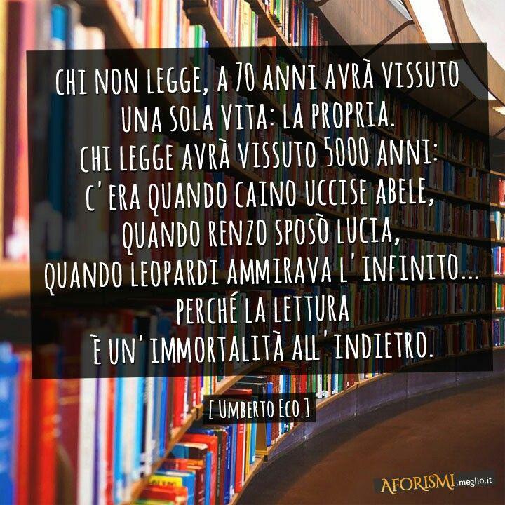 Umberto Eco Citazioni Leggere Libri