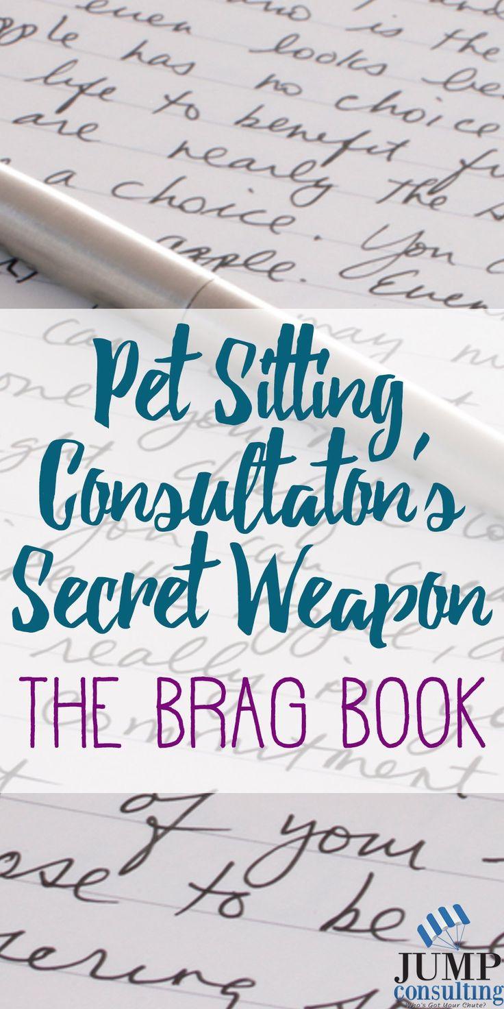 Pet Sitting Consultation's Secret Weapon - The Brag Book ...