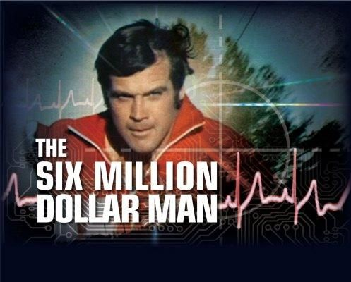 """Steve Austin, astronaut. A man barely alive.  Gentlemen, we can rebuild him. We have the technology. We have the capability to make the world's first bionic man. Steve Austin will be that man. Better than he was before. Better...stronger...faster.""  The Six Million Dollar Man -- my favoritist TV show for quite some time.  Many of my friends were in total agreement.  The show effing rocked!"