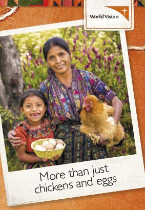 Yennifer, aged six, from Guatemala, loves collecting eggs from the family's chickens with her mum Maria.