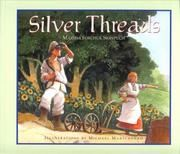 Cover of: Silver Threads by Marsha Forchuk Skrypuch
