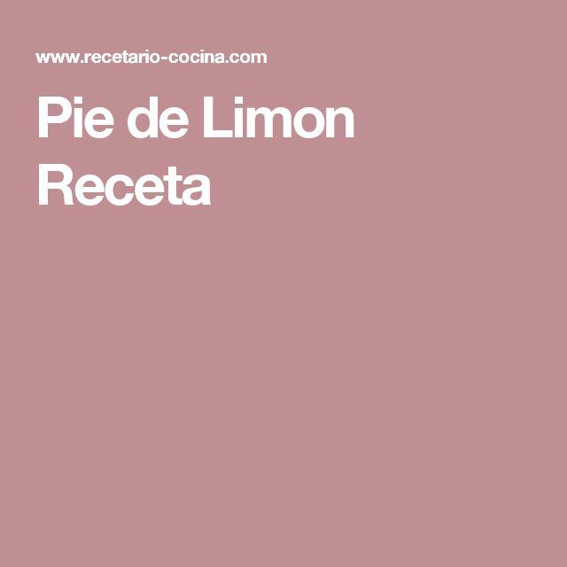 Pie de Limon Receta
