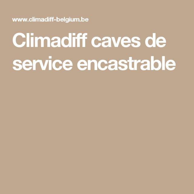 Climadiff caves de service encastrable