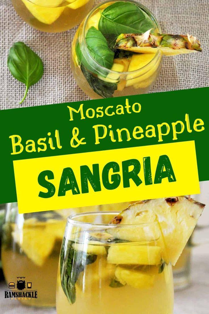 Basil and Pineapple Moscato Sangria