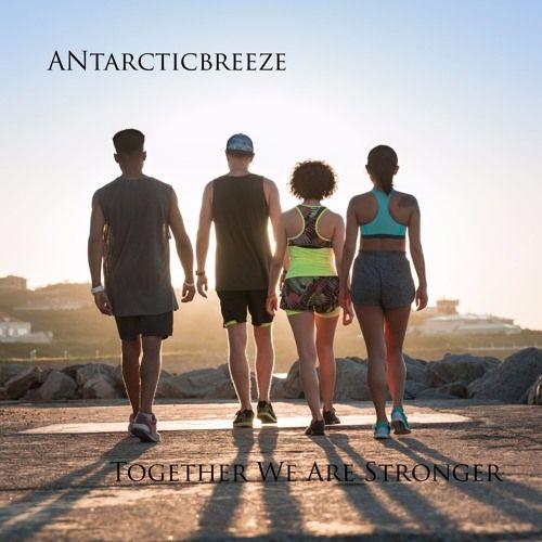 ANtarcticbreeze - Together We Are Stronger | Background Music #soundcloud #music #depechemode #royaltyfreemusic  https://soundcloud.com/musicformedia-1/antarcticbreeze-together-we-are-stronger-background-music