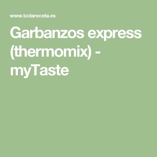 Garbanzos express (thermomix) - myTaste