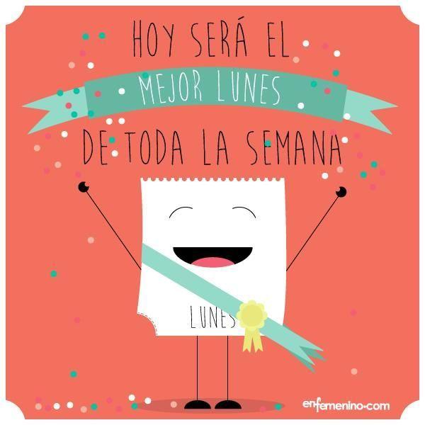 #LUNES Inicia la  semana con la mejor actitud!!