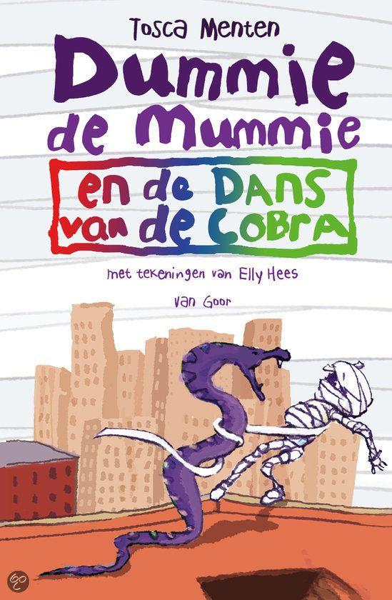Tosca Menten schreef weer een boek in de serie van Dummie de Mummie. Weer erg grappig en ook spannend! Veel leesplezier.  Dyslexiepraktijk Esther Molema  bol.com | Dummie de mummie en de dans van de cobra, Tosca Menten | Boeken