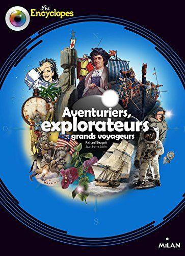 Aventuriers, Explorateurs et Grands voyageurs de Richard Beugné http://www.amazon.fr/dp/2745955268/ref=cm_sw_r_pi_dp_fG95wb0PT39DF