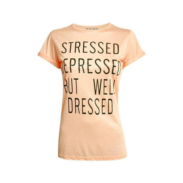 Pilot Elspeth Well Dressed Slogan T-Shirt ($12) ❤ liked on Polyvore featuring tops, t-shirts, nude, short sleeve tops, slogan tees, slogan t-shirts, beige t shirt and short sleeve tee