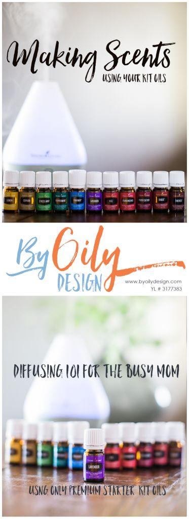 Making Scents using your kit oils. Diffusing 101 for the busy mom. Great starter diffuser recipes that won't over whelm the new user. byoilydesign.com