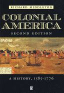 Colonial America : a history, 1585-1776