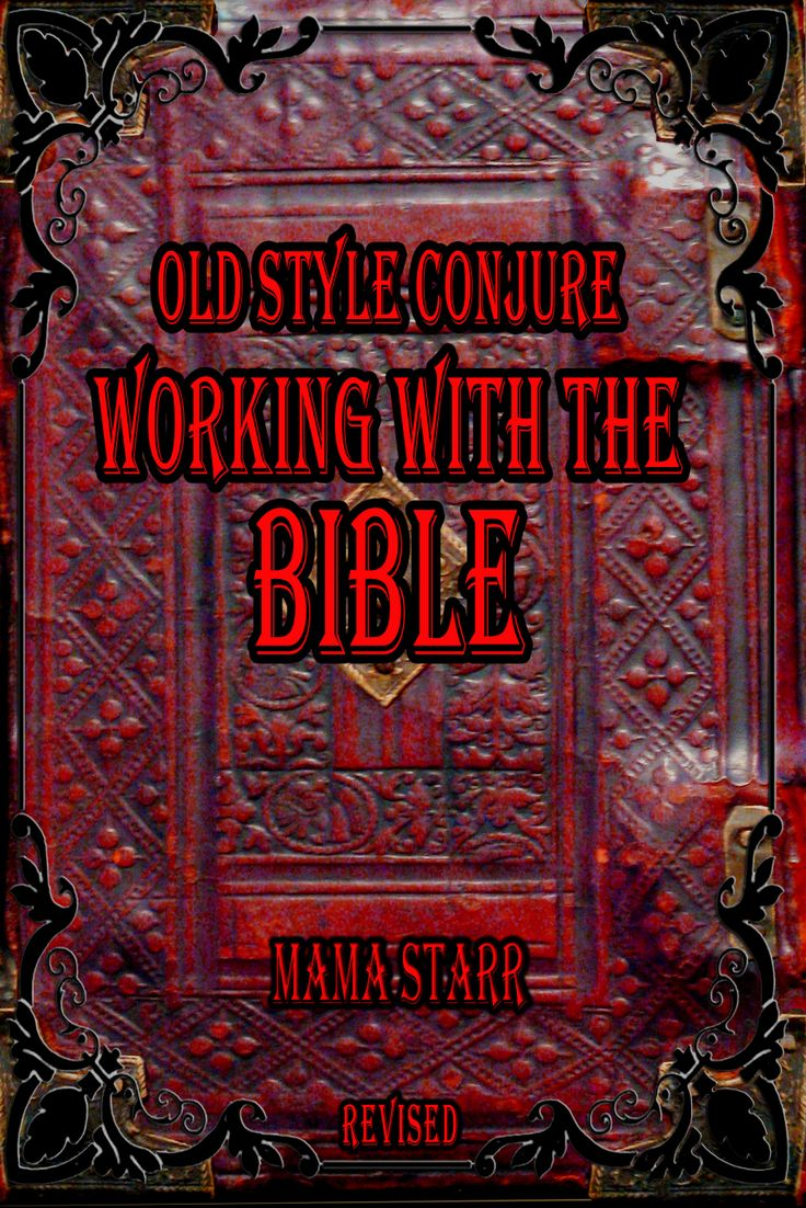 Momma Starr Old Style Conjure Working With the Bible is fill with information on how to do spiritual work working with your Bible.