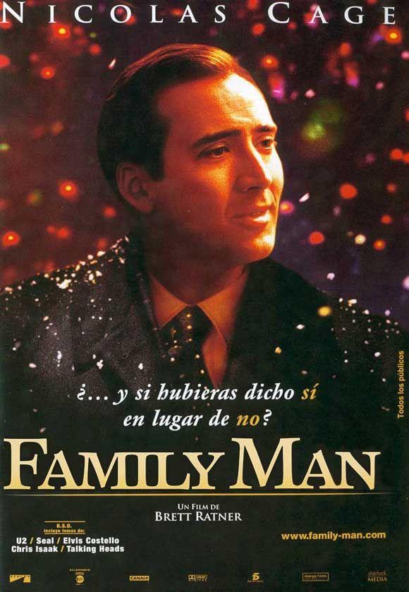 The Family Man. Hombre de familia. Película estadounidense de 2000, del género de comedia dramática, dirigida por Brett Ratner. Protagonizada por Nicolas Cage, Téa Leoni y Don Cheadle en los papeles principales.