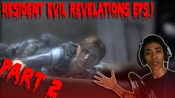Resident Evil Revelations - (2) Makin tegang :D