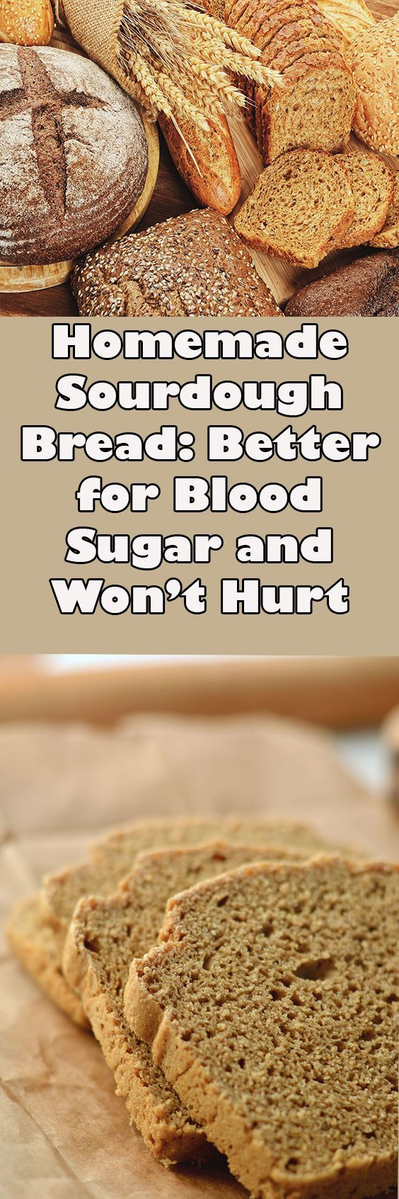 Homemade Sourdough Bread: Better for Blood Sugar and Won't Hurt Your Gut Like Gluten