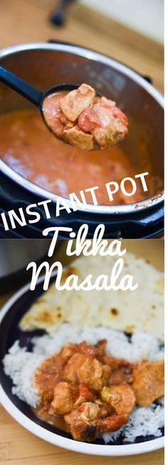 Instant Pot Tikka Masala / Instant Pot recipes / Easy Tikka Masala / Tikka Masala / Tikka Masala Recipe / Instant Pot Recipe / Instant Pot Chicken Recipe / Indian Food