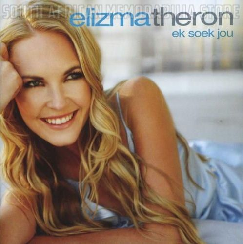ELIZMA THERON - Ek Soek Jou - South African Afrikaans CD SELBCD817 *New*