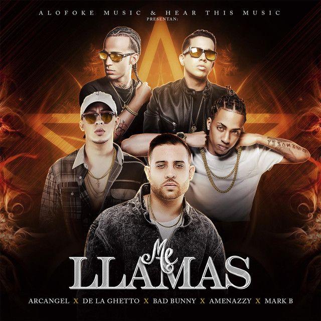 """""""Me Llamas"""" by Arcangel Mark B. De La Ghetto Bad Bunny El Nene La amenaza was added to my This Is: Bad Bunny playlist on Spotify"""