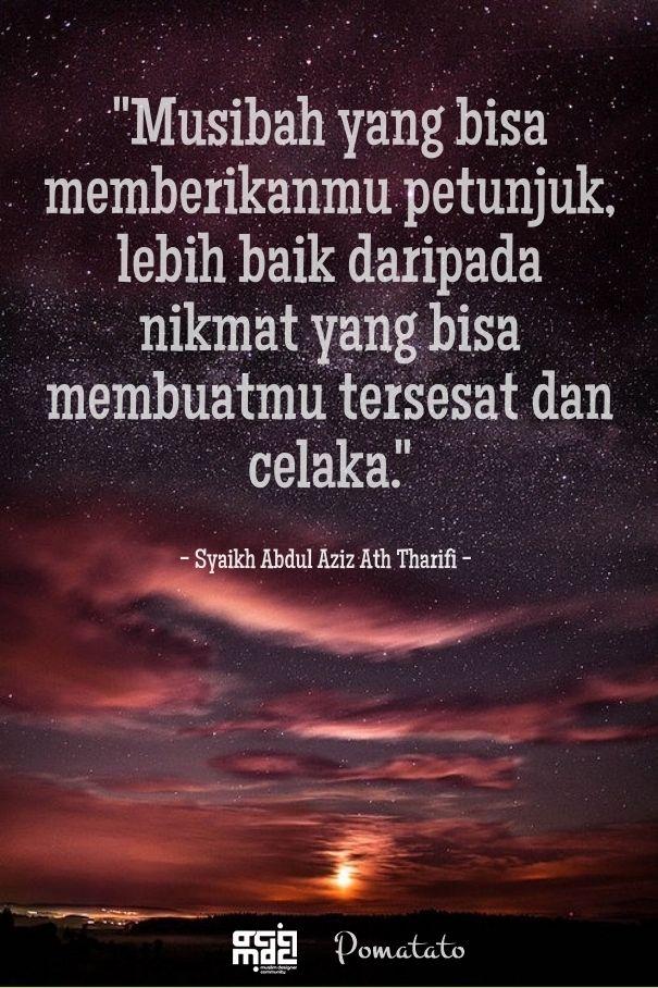 Musibah | Syaikh Abdul Aziz Ath Tharifi tweet.