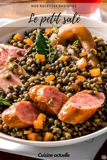 Petit salé aux lentilles - recette - plat - lentilles - saucisse #recette #recettefacile #idée recette