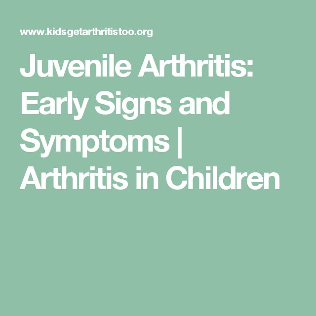 Juvenile Arthritis: Early Signs and Symptoms | Arthritis in Children