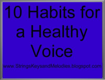 voice, singing, voice lessons, healthy habits, singing lessons, speaking, voice, health