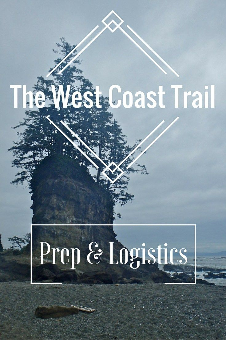 Part 2 of the West Coast Trail series. This post focuses on preparation for the West Coast Trail in British Columbia Canada to help you avoid some of my mistakes! Vancouver Island